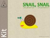 Snail, Snail - Kit