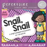 Snail Snail {Prepare, Present and Practice So / Sol and Mi}
