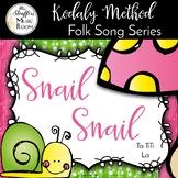 Snail Snail  {Ta TiTi} {La} Kodaly Method Folk Song File