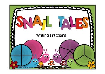 Snail Tales: Fractions Flip Chart