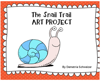 Snail Trail Art Project