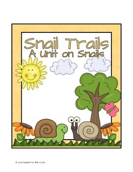 Snail Trails ~ A unit on snails
