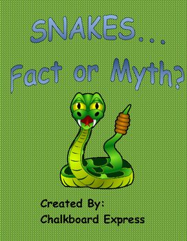 Snakes...Fact or Myth