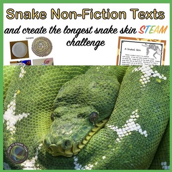 Snakes Informational Readings and Create a Snake STEAM Challenge