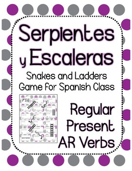 Snakes and Ladders Board Game, Present Tense Spanish -AR Verbs