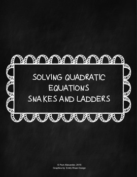 Snakes and Ladders Solving Quadratic Equations
