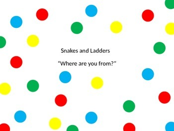 Snakes and Ladders Where are you from?