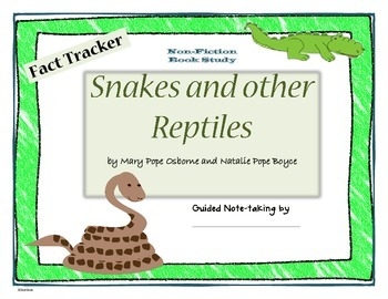 Snakes and other Reptiles - Fact Tracker - nonfiction book study