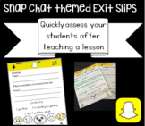 Snapchat Exit Slips / Tickets