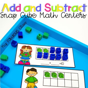 Snap Cube Addition and Subtraction
