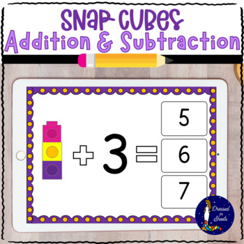 Snap Cubes Single Digit Addition & Subtraction Task Cards