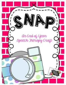 Snap! End of Year Picture for Speech Therapy