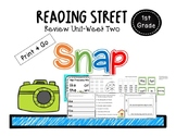 Snap-Reading Street-1st Grade Review Unit Week Two
