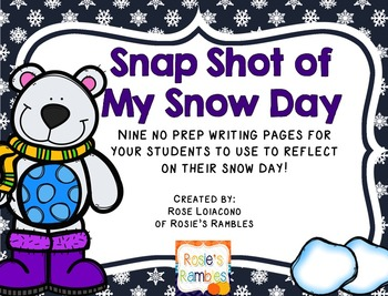 Snap Shot of My Snow Day- NO PREP