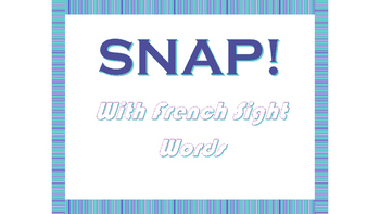 Snap! With French Sight Words