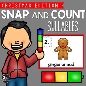 Snap and Count Syllables {Christmas Edition}