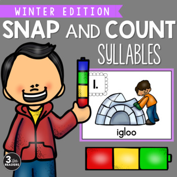 Snap and Count Syllables {Winter Edition}