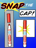 Snap the Cap Marker Poster