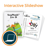 SnapWords® List D Interactive Slideshow