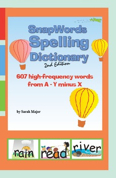 SnapWords® Spelling Dictionary, 2nd Edition
