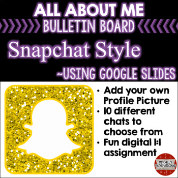 Snapchat All About Me Bulletin Board using Google