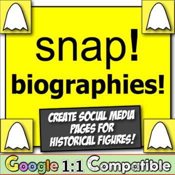 Snap Biographies!  Students create Snap pages for historical figures!