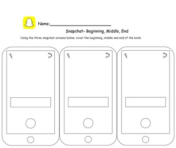 Snapchat Worksheet- Beginning, Middle, End