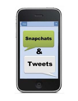 Snapchats and Tweets