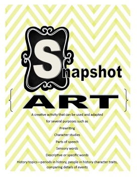 Snapshot Art: activity for prewriting, post-reading, summarizing, etc.