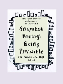 Snapshot Poetry: Being Invisible (for Middle and High School Students)