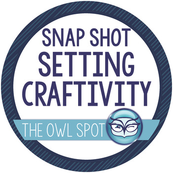 Snapshot Setting Craftivity - use with any book!