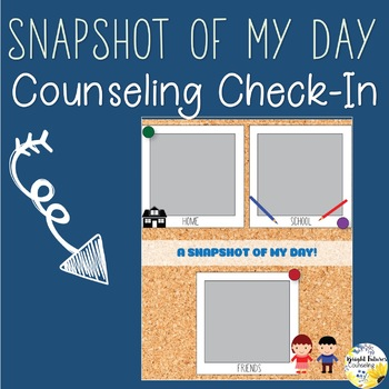 Counseling Check-In (Snapshot of My Day)