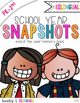 Snapshots End of Year Memory Book PreK-2 Edition {Bilingual}