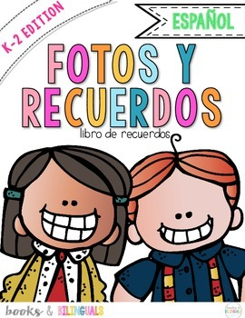 Snapshots End of Year Memory Book PreK-2 Edition {Spanish}