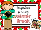 Snapshots from Winter Break FREE Craftivity