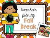 Snapshots from my Fall Break- A FREE Craftivity