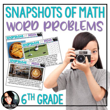 Snapshots of Math Word Problems 6th Grade Using Photos in Math ALL STANDARDS