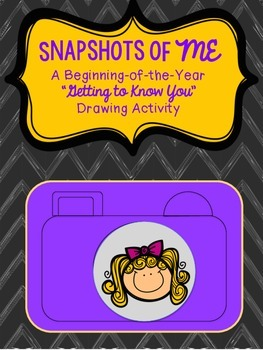 Snapshots of Me:  A Beginning of the Year (Back to School)  Activity