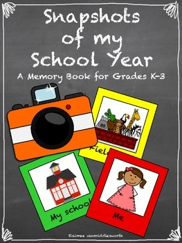 Snapshots of My School Year Grade K-3 End of the Year Memory Book