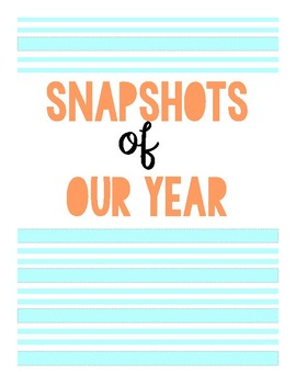 Snapshots of Our Year