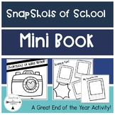 Snapshots of School: An End of the Year Activity