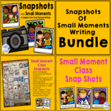 Snapshots of Small Moment Writing Bundle