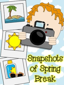 Snapshots of Spring Break Writing Activity