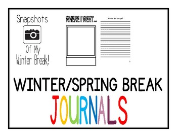 Journal for Spring Break and Winter Break