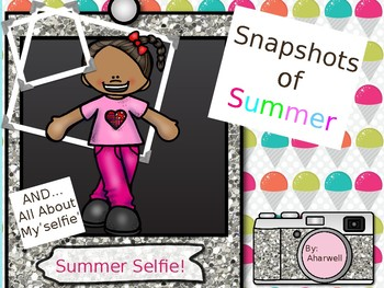 Back to School - Snapshots of Summer Writing
