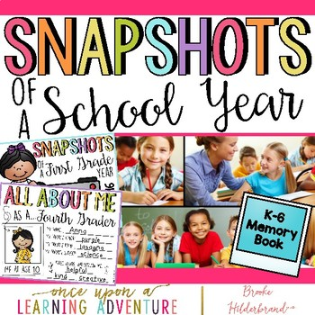 Snapshots of a Primary Year Memory Book