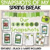 Snapshots of my Spring Break   FUN NO PREP Writing Activity Print + Digital