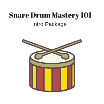 Snare Drum Mastery 101 Sample Pack - Lessons 1 & 2
