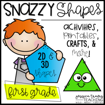 Snazzy Shapes! {Activities, Printables, Centers, & More for 2D & 3D shapes}