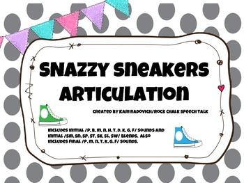 Snazzy Sneakers Articulation- Early Developing Sounds